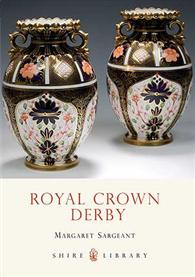 Royal Crown Derby by Margaret Sargeant