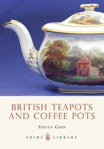 British Teapots and Coffee Pots by Steven Goss