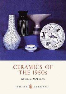Ceramics of the 1950s by Graham McLaren